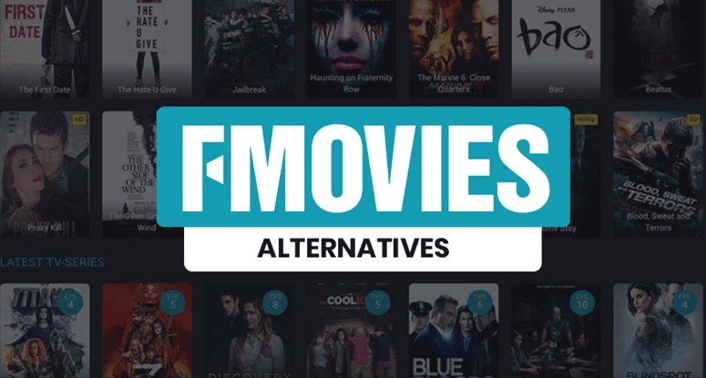 Top Best Alternatives To Fmovies That You Should Know About